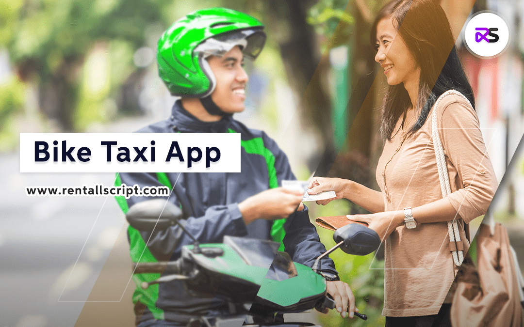 How to Develop a Bike Taxi App?