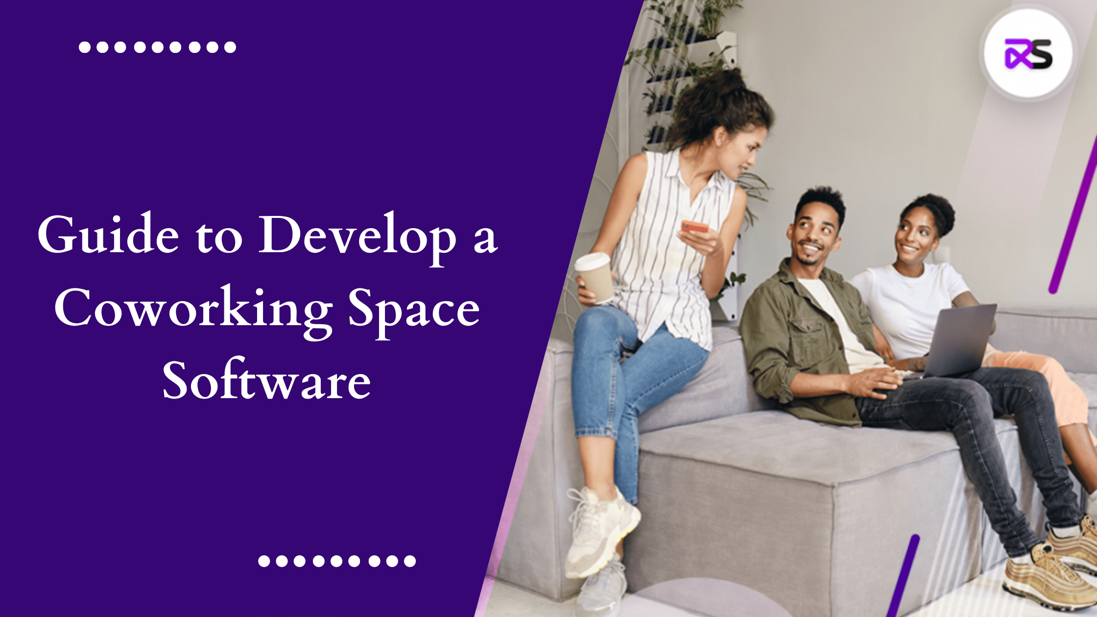 Guide to develop a coworking space software