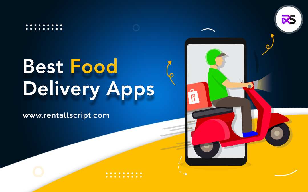 5 Best On-Demand Food Delivery Apps You Must Know
