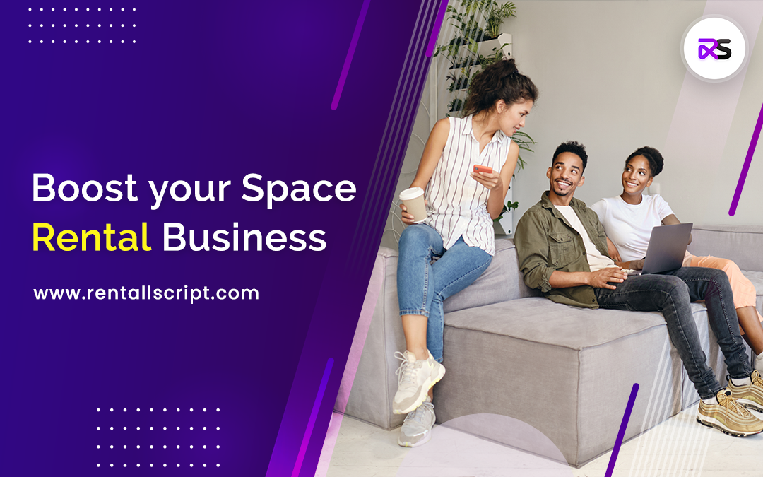 How Coworking space software boosts your Rental Business Growth?