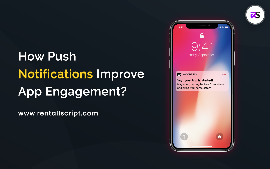 How push notifications improve app engagement in your on-demand platform?