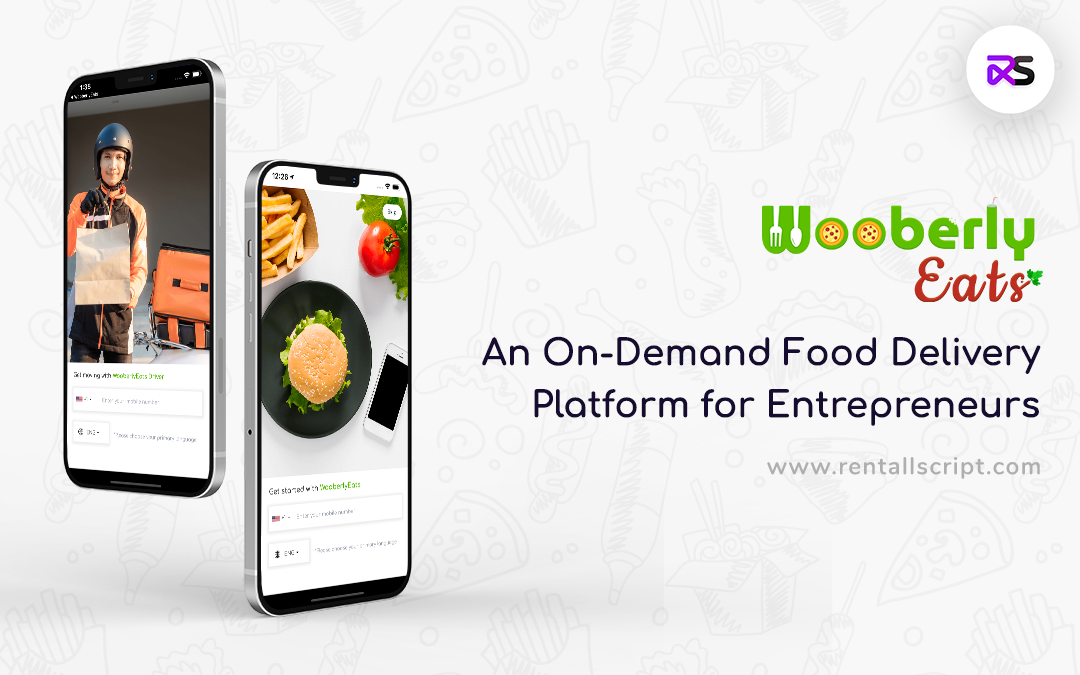 Introducing WooberlyEats – An on-demand food delivery platform for entrepreneurs
