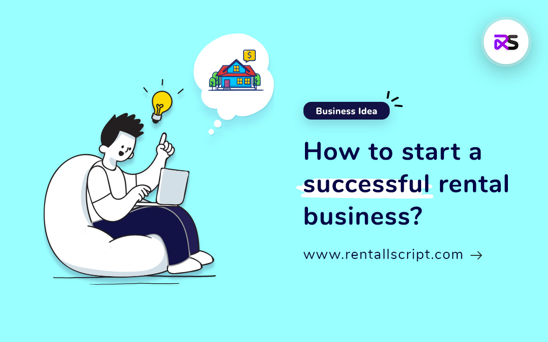 How to start a online rental business?