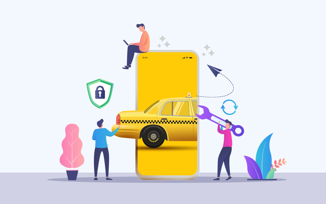 How to Start a Taxi App Development in 2021? [Features + Technology + Cost]